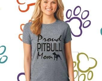 Pitbull Mom Shirt Pitbull Gift Pitbull Lover Pitbull Clothing Pitbull Dog Mom Shirt Pitbull Mom Shirt Dog Lover Proud Mom Pitbull 5000L