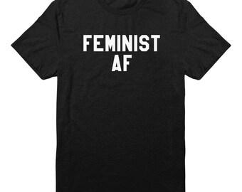Feminist AF Shirt Feminist Tees Slogan funny Shirt hipster graphic Tees Tumblr Quote Sassy Women Shirt Ladies Shirt Gifts Teen Clothing