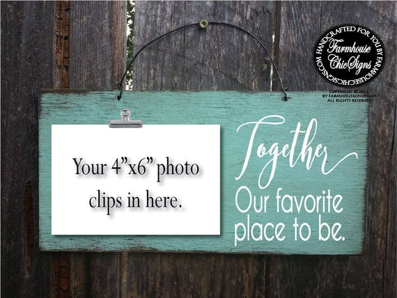 Together Our Favorite Place To Be Photo Holder