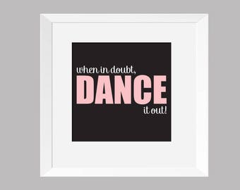 Dance Wall Art - Dance it out!