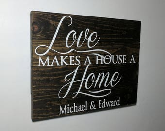 Love makes a house a home, rustic, custom sign, custom wood sign, custom pallet sign, custom wooden sign, wood sign, rustic home decor, sign