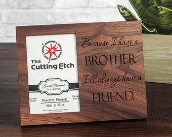 Personalized Brother Gift Ideas, Brother Picture Frames for Him, Gift for Brother from Brother, Sibling Gifts, 4x6 or 5x7 Picture Frames