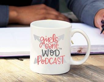 Girls Gone WOD Podcast Mug