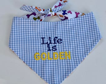 Life is Golden Blue Check Dog Bandana - Paw Prints Reversible Pet Scarf - Dog Lover Gift by Three Spoiled Dogs