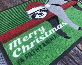 Personalise: Merry Christmas - Ya Filthy Animal - Sloth Doormat 2017