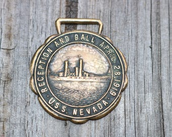 USS Nevada watch Fob or ribbon medallion reception and Ball April 28 1919