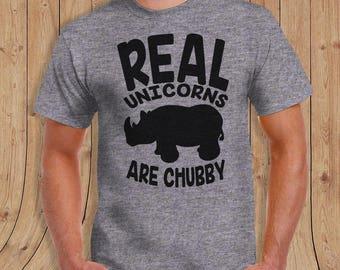 Real unicorns are chubby t shirt- Mens / womens / kids