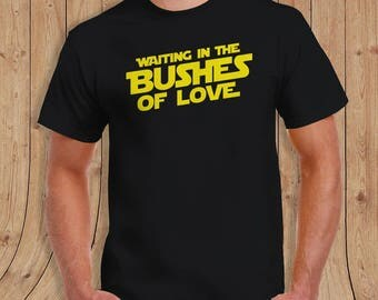 Bushes Of Love T Shirt