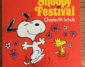The Snoopy Festival First Edition Hardcover Book by Charles Schulz