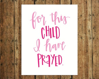 For This Child I Have Prayed | Digital Print | Calligraphy | Pink