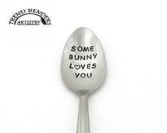 Easter Basket Stuffers For Girls, For Boys Some Bunny Loves You Hand Stamped Spoon Anniversary Gifts For Boyfriend Easter Gifts For Him, Her