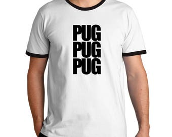 Pug three words Ringer T-Shirt