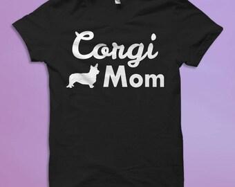 Corgi Shirt, Corgi Gifts, Corgi T-Shirts, Corgi Lover Shirt, Corgi Owner Shirt, Gift for Corgi Mom, Corgi Mom Shirt, Gift for Corgi #OS411
