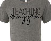 Teaching shirt - Teacher gift svg - teaching is my jam svg - vinyl cut files for teachers -cricut files - SVG DXF EPS png files