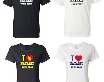 I Love Nayarit Mexico T-shirt with FREE custom text(optional)
