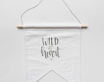 "Hand Lettered ""Wild At Heart"" Linen Banner"