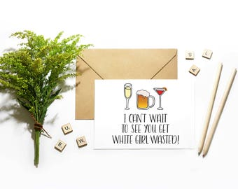 21st Birthday Card | White Girl Wasted | Happy Birthday | Let's Party, Best Seller, Drunk Birthday
