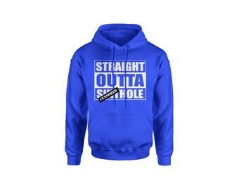 Straight Outta Sh-thole Adult Hoodie Sweatshirt