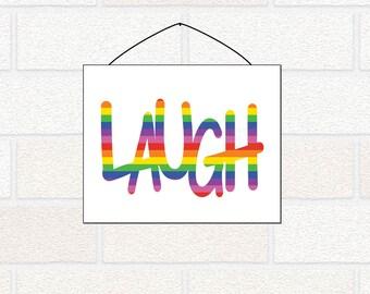 Printable LAUGH Sign - Rainbow Laugh Decor - Rainbow Nursery Art - Kids Room Art - Colorful Kids Decor - Playroom Sign - Laugh Art Print