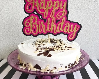 Birthday Cake Topper | Happy Birthday Cake Topper | Pink Cake Topper | Gold Cake Topper | Cake Topper | Girly Cake Topper | Birthday Party