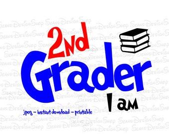 Instant Download -Digital File - 2nd Grader I am