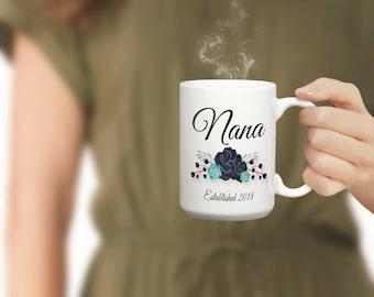 Nana Mug, New Nana Mug, Nana Coffee, Nana Coffee Cup, Nana Coffee Mug, Nana, New Nana Coffee Cup, New Nana Coffee Cup, Grandma Mug  mu0237