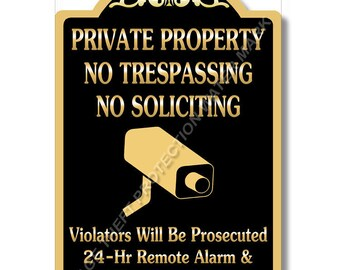 "Private Property No Trespassing No Soliciting Video Surveillance Sign 8""x12"""