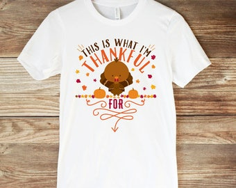 This is What I'm Thankful for Thanksgiving Maternity Shirt - Thanksgiving Pregnancy Announcement Shirt - Turkey Maternity Shirt - Fall Baby