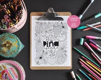 Inspiring coloring - if life gives you pineapples, make a piña colada - inspirational Phrase - coloring mentor - Relaxation