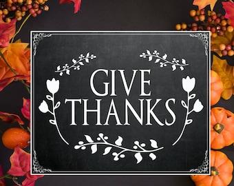 Thanksgiving sign, Give thanks sign, Give thanks printable, Printable sign, Thankful sign, Thanksgiving printable, Thanksgiving decor