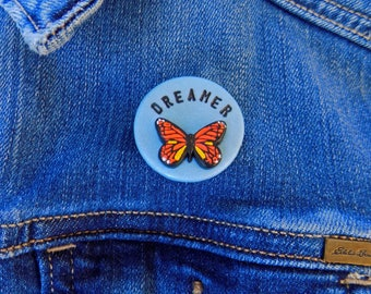 Defend Daca, Dreamer Pin, Defend Dreamers, Daca Pin, Monarch Butterfly, Immigrant, Anti Trump, Feminist, Migration, Support Daca, Deca