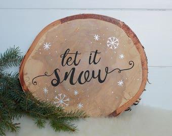 Let it snow birch round | birch wood sign