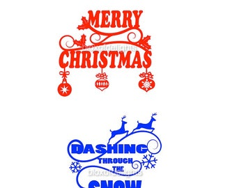 Set of two svgs Merry Christmas and Dashing through the snow for digital download
