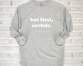 Covfefe Shirt | Covfefe, Trump Covfefe, Funny Trump Shirt, Anti Trump Shirt, Feminist Shirt, Nasty Woman Shirt