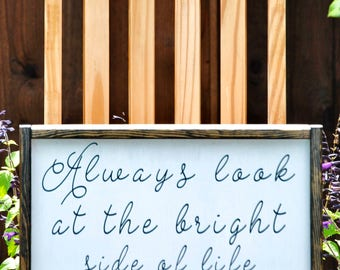 Always Look At The Bright Side of Life, Rustic Decor, Home Decor Sign, Distressed Sign, HouseWarming Sign