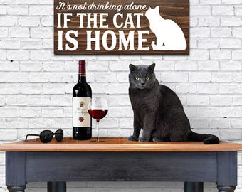 Painted wooden cat sign, wooden sign with quote, funny kitchen sign, cat lover gift, home decor, wine lover themed gifts, gifts for her