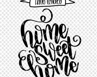 Home sweet home SVG, home sweet home cut file, house svg, our house svg, Digital cut file, home quote, family svg, commercial use OK