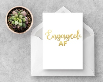 Engaged AF | Engagement Card | Engaged | Wedding Card | Engagement Ideas | Swear Words | Swears | Greeting Cards | Funny Cards | Congrats