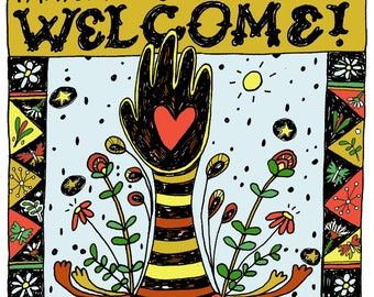 Immigrants & Refugees Welcome Here Print