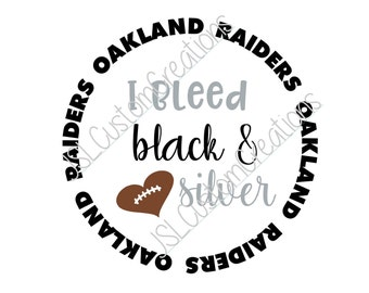 I bleed black & silver SVG, eps, DXF, png cut file for Silhouette, Cricut, Vectors,Oakland Raiders, NFL, Tailgating, Football, Sports
