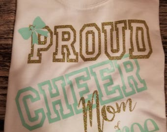 Proud Cheer Mom of .... cheer shirt for mom