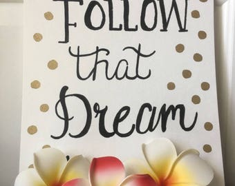 Follow That Dream | Modern Calligraphy | Dorm Decor | Apartment Decor | Hand Lettering | Canvas Painting | Gift For Her