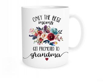 Promoted to Grandma Mug, Pregnancy Reveal to Mom, Pregnancy Announcement Grandma, Grandma to Be, New Grandma Gifts, Baby Announcement