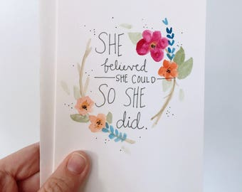 She Believed She Could / Blank Card / Watercolor Card / Inspirational Card / Handmade Card / Greeting Card