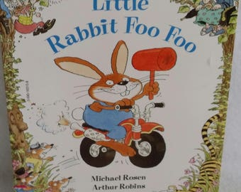 Little Rabbit Foo Foo Book by Michael Rosen and Arthur Robins Paperback 1990