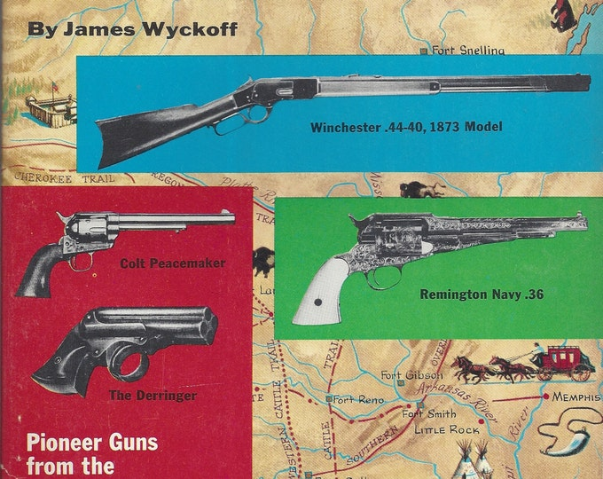 Famous Guns That Won The West by James Wyckoff  (Paperback)