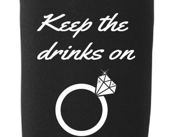 Keep the drinks on ice (Engagement Beverage Cooler)