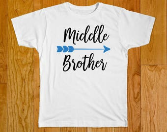 Middle Brother Shirt - Brother Shirt - Brother Arrow Shirt - Little Brother Shirt - Big Brother Shirt - Matching Brother Shirts