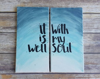 It Is Well With My Soul // Christian Wall Art // Hymn Painting // Hand Lettering // Watercolor