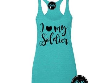 Army Wife, Army Girlfriend, Soldiers Girl, Love My Soldier, I Love My Soldier, Soldier Gift, Army Tank Top, Army Tanks, Army Shirts, Army